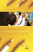 Problemas de Aprendizagem: enfoque multidisciplinar