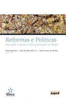 Reformas e Políticas: educação superior e pós-graduação no Brasil