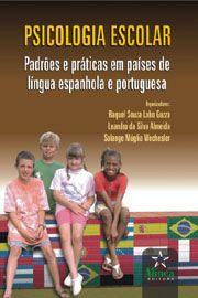 Psicologia Escolar: Padrões e práticas em países de língua espanhola e portuguesa