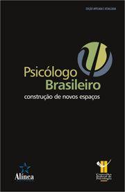 Psicologo Brasileiro: construção de novos espaços