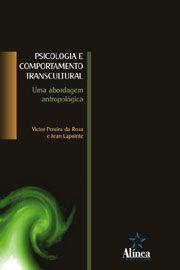 Psicologia e Comportamento Transcultural: uma abordagem antropológica