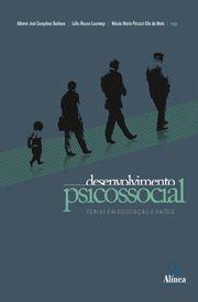 Desenvolvimento Psicossocial: temas em educação e saúde