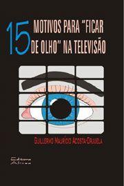 15 Motivos para Ficar de Olho na Televisão