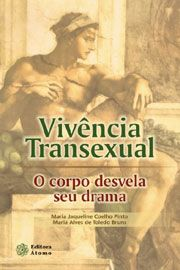 Vivência Transexual: o corpo desvela seu drama