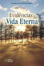 Evidências da Vida Eterna