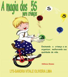 A Magia dos 5 S para crianças