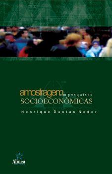Amostragem em Pesquisas Socioeconômicas