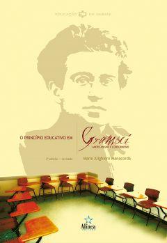 O Príncipio Educativo em Gramsci