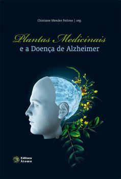 Plantas Medicinais e a Doença de Alzheimer