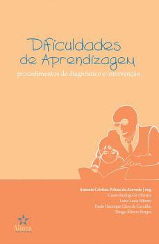 Dificuldades de Aprendizagem: procedimentos de diagnóstico e intervenção