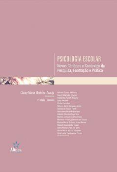 Psicologia Escolar: novos cenários e contextos de pesquisa, formação e prática