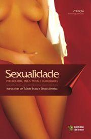 Sexualidade: Preconceito, Tabus, Mitos e Curiosidades