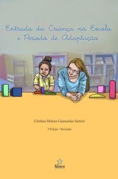 Entrada da Criança na Escola e Período de Adaptação