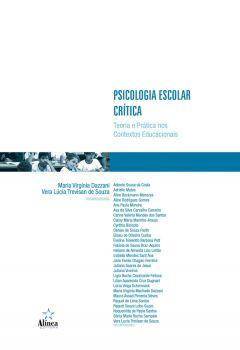 Psicologia Escolar Crítica: teoria e prática nos contextos educacionais