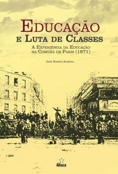 Educação e Luta de Classes: A Experiência da Educação na Comuna de Paris (1871)