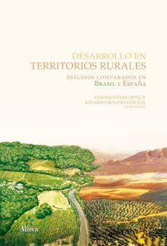 Desarrollo en Territorios Rurales: estudios comparados en Brasil y España