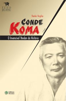 Conde Koma: o invencível yondan da história