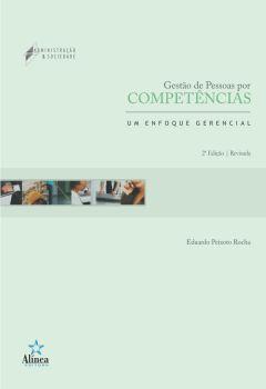 Gestão de Pessoas por Competências: um enfoque gerencial
