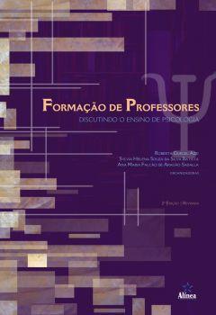 Formação de Professores: discutindo o ensino de Psicologia