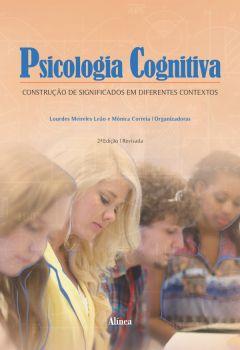 Psicologia Cognitiva: construção de significados em diferentes contextos