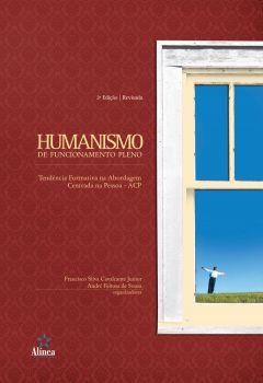 Humanismo de Funcionamento Pleno: Tendência Formativa na Abordagem Centrada na Pessoa - ACP