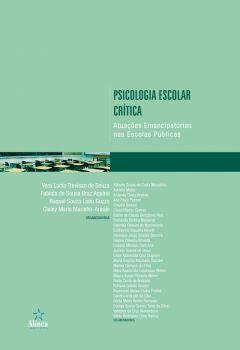 Psicologia escolar crítica: atuações emancipatórias nas escolas públicas