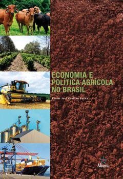 Economia e política agrícola no Brasil