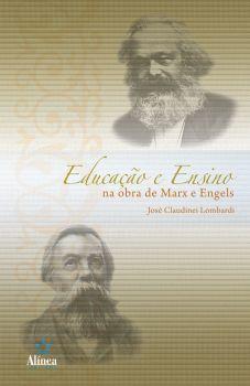 Educação e Ensino na Obra de Marx e Engels