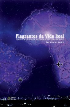 Flagrantes da Vida Real: como um piloto de avião virou um piloto de táxi