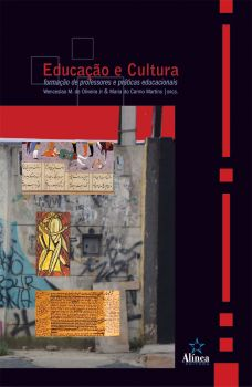 Educação e Cultura: formação de professores e práticas educacionais