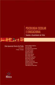 Psicologia Escolar e Educacional: saúde e qualidade de vida