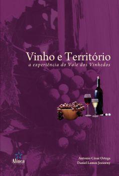 Vinho e Território: a experiência do vale dos vinhedos
