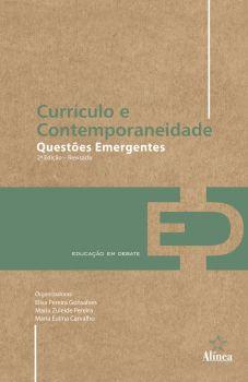 Currículo e Contemporaneidade: questões emergentes