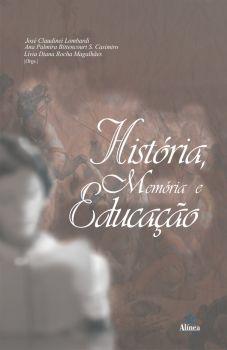 História, Memória e Educação