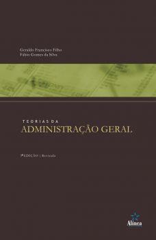 Teorias da Administração Geral