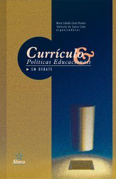 Currículo e Políticas Educacionais em Debate