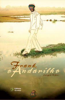 Frank: o andarilho