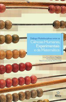 Diálogo Multidisciplinar entre as Ciências Humanas, Experimentais e da Matemática
