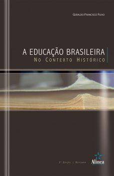 A Educação Brasileira no Contexto Histórico