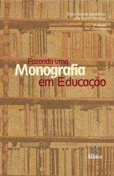 Fazendo uma Monografia em Educação