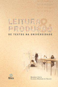 Leitura & Produção de Textos na Universidade