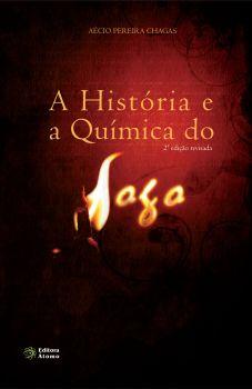A História e a Química do Fogo