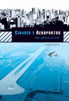 Cidades e Aeroportos no Século XXI