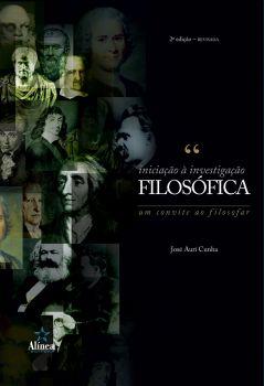 Iniciação à Investigação Filosófica: um convite ao filosofar