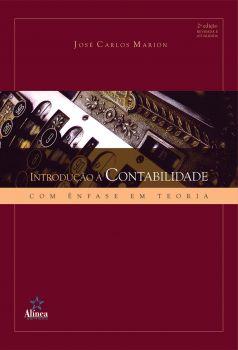 Introdução à Contabilidade: com ênfase em teoria