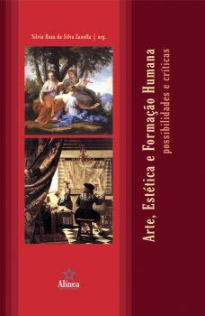 Arte, Estética e Formação Humana: possibilidades e críticas