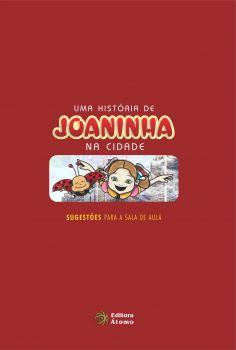 Sugestões para a Sala de Aula: Uma História de Joaninha na Cidade
