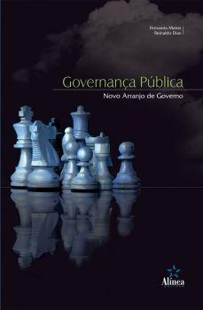 Governança Pública: novo arranjo de governo