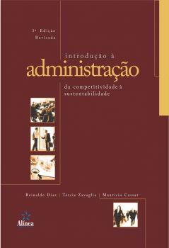 Introdução à Administração: da competitividade à sustentabilidade