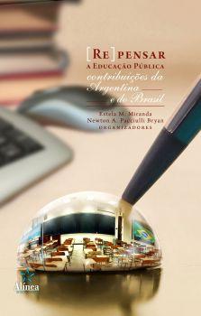 (Re)Pensar a Educação Pública: contribuições da Argentina e do Brasil